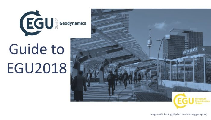 Making the most of the EGU General Assembly 2018 as a Geodynamicist and Early Career Scientist