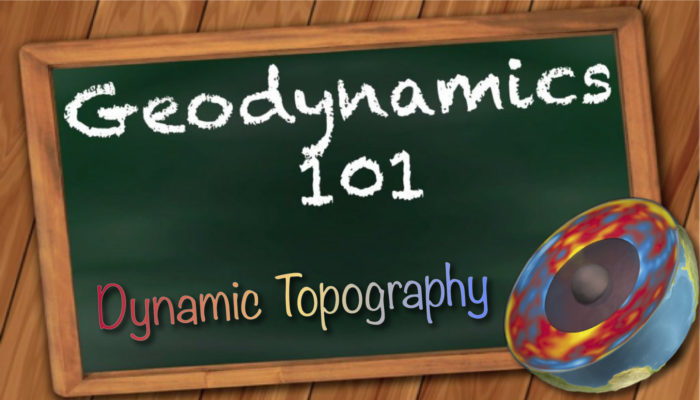 Geodynamics 101: Dynamic Topography