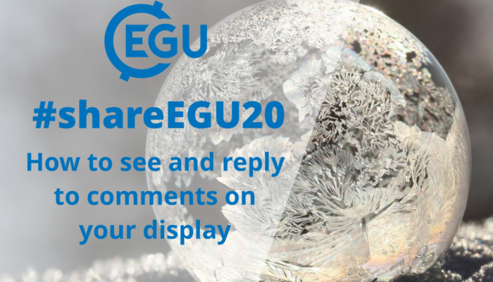 #shareEGU20: comments on your display presentation