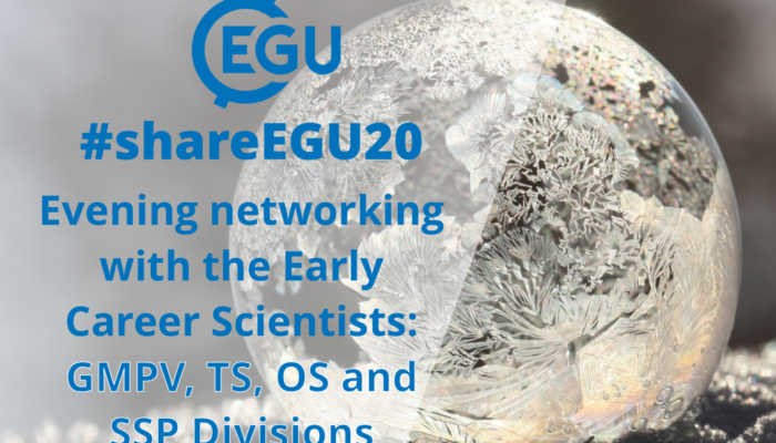 #shareEGU20: join our GMPV, TS, OS, SSP and SSS Division Early Career Scientists for a networking evening!