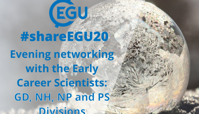#shareEGU20: join our GD, NH, NP and PS Division Early Career Scientists for a networking evening!