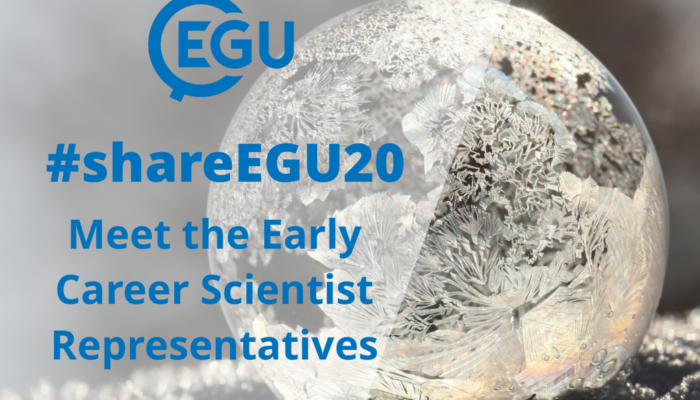 #shareEGU20: meet the EGU Early Career Scientist Representatives (pt1)!