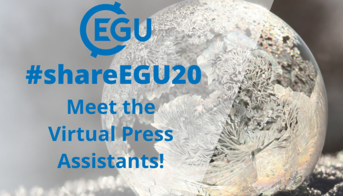#shareEGU20: meet the Virtual Press Assistants!