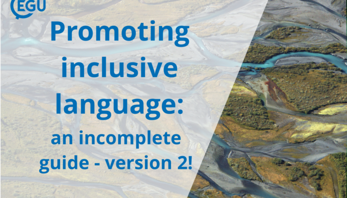 Accessibility at EGU: Promoting inclusive language, an incomplete guide – VERSION 2!