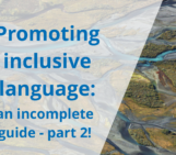 Accessibility at EGU: Promoting inclusive language, an incomplete guide – PART 2!