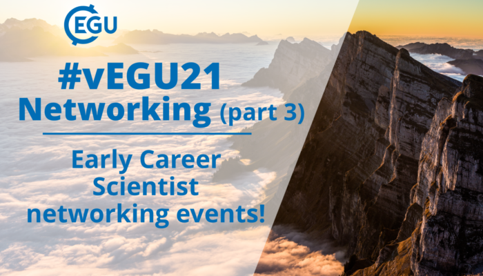 How to vEGU – Networking (part 3): Early Career Scientist networking events!