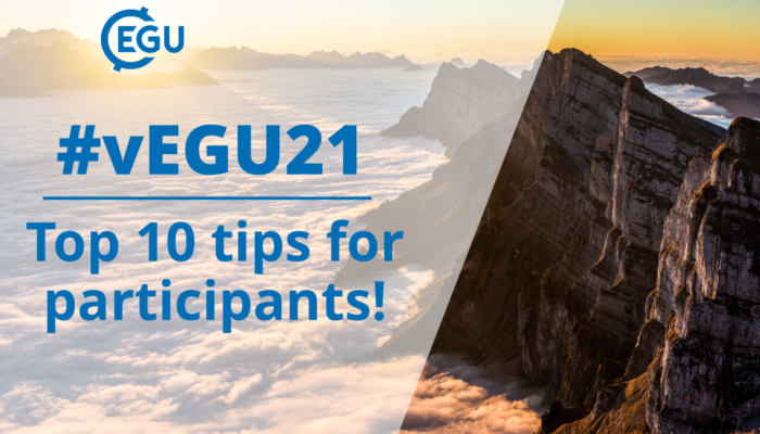 How to vEGU: top 10 tips for participants to get the most out of vEGU21!